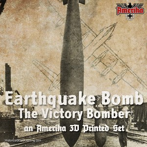 Earthquake Bomb-The Victory Bomber -Amerika Expansion Set