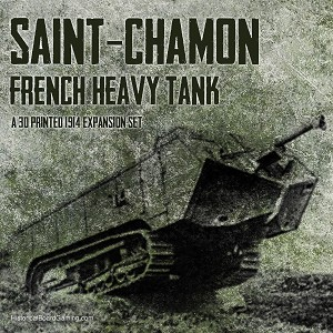 Saint-Chmond  WW1 French Tank (3d Printed)