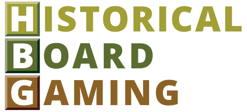Welcome to Historical Board Gaming - Be part of the Action!