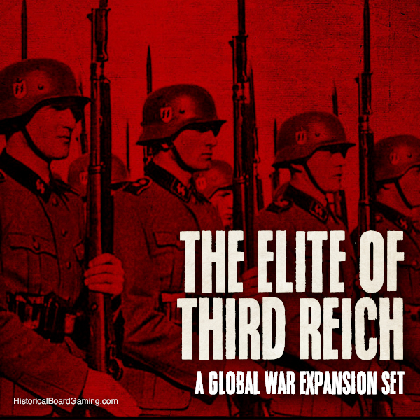 The Elite of the Reich-Global War Expansion Set