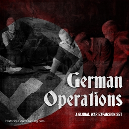 German Operations- Global War Expansion