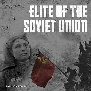 The Elite of the Soviet Union- Global War Expansion
